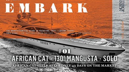 Black and white image of the 130' Mangusta AFRICAN CAT with a orange overlay that says EMBARK August 2021