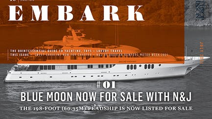 Black and white photo of the 198' Feadship yacht BLUE MOON with a orange overlay that says Embark July 2021, BLUE MOON Now for Sale
